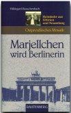 Marjellchen wird Berlinerin