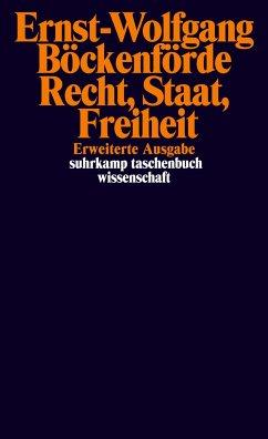 Recht, Staat, Freiheit - Böckenförde, Ernst-Wolfgang