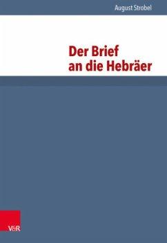 Der Brief an die Hebräer - Strobel, August
