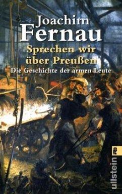 Sprechen wir über Preußen - Fernau, Joachim