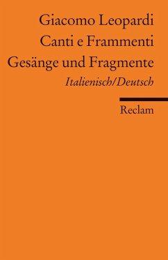 Gesänge und Fragmente / Canti e Frammenti - Leopardi, Giacomo