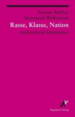 Rasse, Klasse, Nation - Balibar, Étienne; Wallerstein, Immanuel