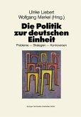 Die Politik zur deutschen Einheit