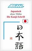 Assimil. Japanisch ohne Mühe. Die Kanji-Schrift. Lehrbuch (Kalligrafie)
