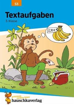 Textaufgaben 3. Klasse - Hauschka, Adolf