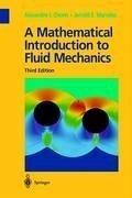 A Mathematical Introduction to Fluid Mechanics - Chorin, Alexandre J.; Marsden, Jerrold E.