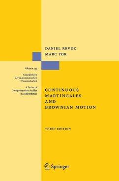 Continuous Martingales and Brownian Motion - Revuz, Daniel; Yor, Marc