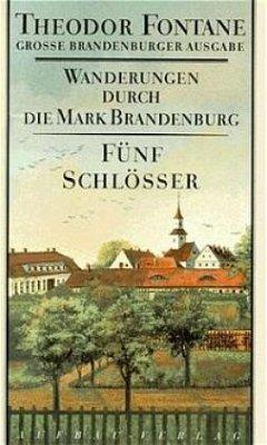 Wanderungen durch die Mark Brandenburg 5 - Fontane, Theodor