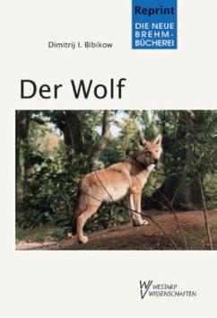 Der Wolf - Bibikow, Dimitrij Iwanowitsch