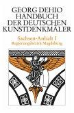 Sachsen-Anhalt 1. Bezirk Magdeburg. Handbuch der Deutschen Kunstdenkmäler
