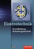 Elektrotechnik. Grundbildung. Schaltungstechnik