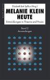 Anwendungen / Melanie Klein Heute Bd.2