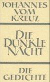 Sämtliche Werke / Die dunkle Nacht / Die Gedichte