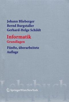 Informatik - Blieberger, Johann; Burgstahler, Bernd; Schildt, Gerhard-Helge