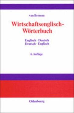 Wirtschaftsenglisch-Wörterbuch - Bernem, Theodor van