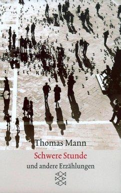 Schwere Stunde - Mann, Thomas