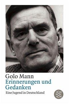 Erinnerungen und Gedanken, Eine Jugend in Deutschland - Mann, Golo