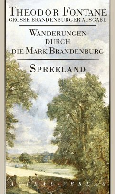 Wanderungen durch die Mark Brandenburg 4 - Fontane, Theodor