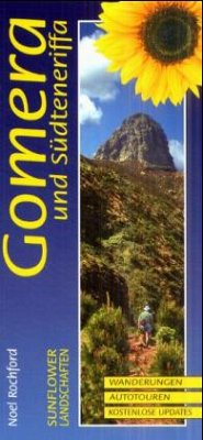 Landschaften auf Gomera und Südteneriffa. Sunflower - Rochford, Noel
