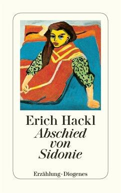Abschied von Sidonie - Hackl, Erich