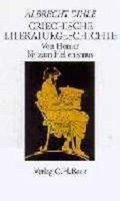 Griechische Literaturgeschichte - Dihle, Albrecht