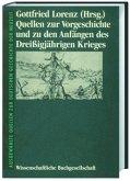 Quellen zur Vorgeschichte und zu den Anfängen des Dreißigjährigen Krieges