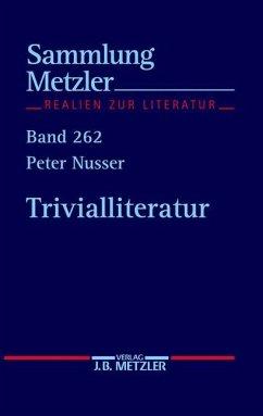 Trivialliteratur - Nusser, Peter