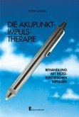 Die Akupunkt-Impuls - Therapie