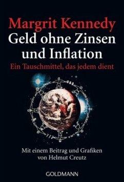 Geld ohne Zinsen und Inflation - Kennedy, Margrit