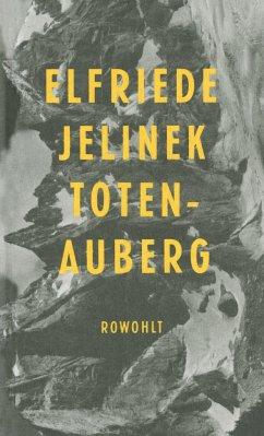 Totenauberg - Jelinek, Elfriede