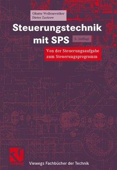 Steuerungstechnik mit SPS - Wellenreuther, Günter; Zastrow, Dieter