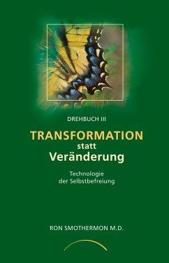 Transformation statt Veränderung - Smothermon, Ron