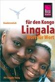 Reise Know-How Kauderwelsch Lingala für den Kongo - Wort für Wort