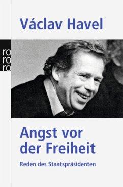 Angst vor der Freiheit - Havel, Vaclav
