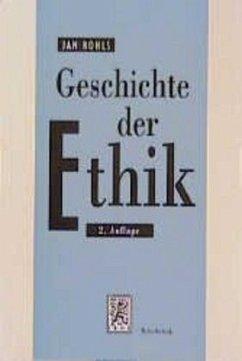 Geschichte der Ethik - Rohls, Jan