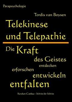 Telekinese und Telepathie - Boysen, Tordis van