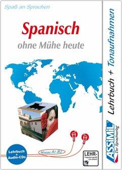 Lehrbuch und 4 CD-Audio / Assimil Spanisch ohne Mühe heute