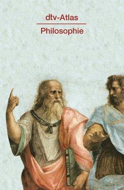 dtv-Atlas Philosophie - Kunzmann, Peter; Burkard, Franz-Peter; Wiedmann, Franz