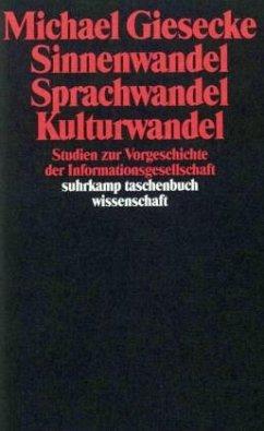 Sinnenwandel, Sprachwandel, Kulturwandel - Giesecke, Michael