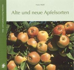 Alte und neue Apfelsorten - Mühl, Franz