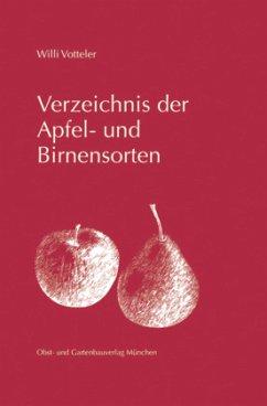 Verzeichnis der Apfel- und Birnensorten - Votteler, Willi
