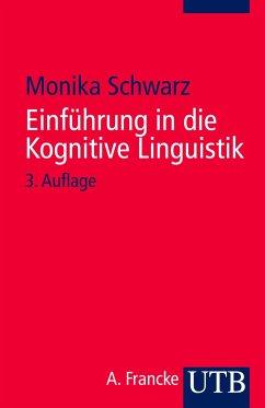 Einführung in die Kognitive Linguistik - Schwarz-Friesel, Monika