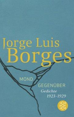Mond gegenüber - Borges, Jorge Luis