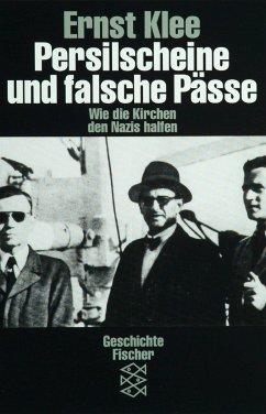 Persilscheine und falsche Pässe - Klee, Ernst