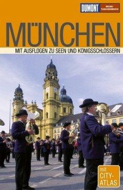 München : [mit Ausflügen zu Seen und Königsschlössern]. Andrea Dippel ; Christine Hamel, Reise-Taschenbuch - Dippel, Andrea und Christine Hamel