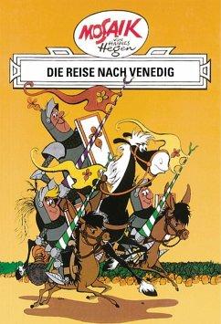 Ritter Runkel 01. Die Reise nach Venedig - Hegen, Hannes