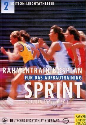 Sprint / Rahmentrainingsplan für das Aufbautraining
