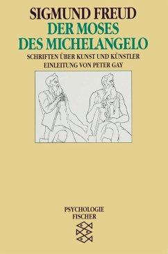 Der Moses des Michelangelo - Freud, Sigmund