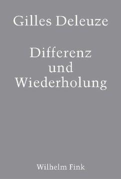 Differenz und Wiederholung - Deleuze, Gilles