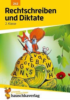Rechtschreiben und Diktate 2. Klasse - Widmann, Gerhard